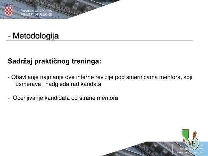 - Metodologija