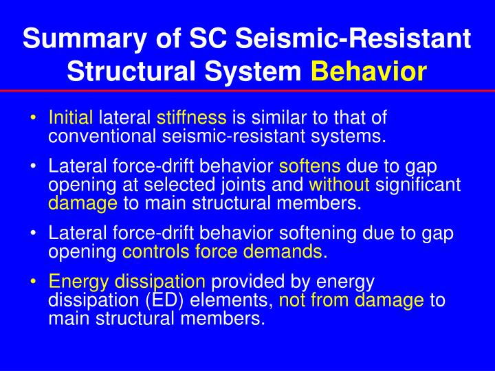 Summary of SC Seismic-Resistant Structural System