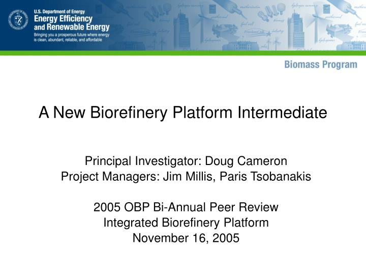 a new biorefinery platform intermediate n.