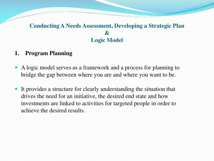 Conducting A Needs Assessment, Developing a Strategic Plan