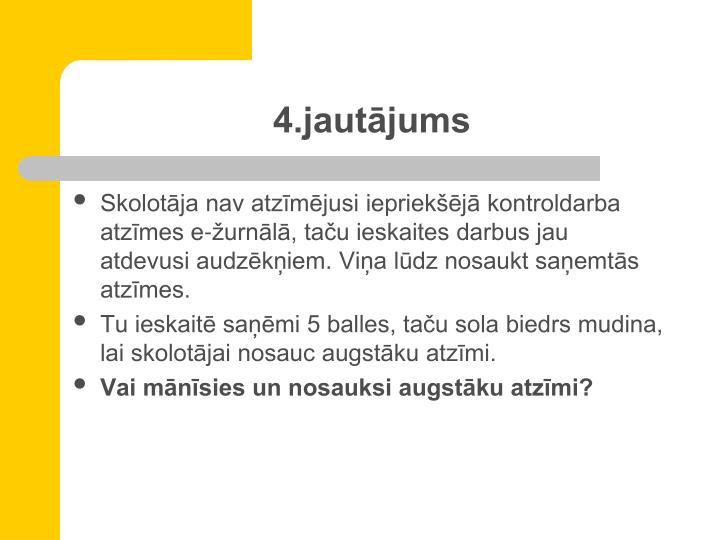 4.jautājums