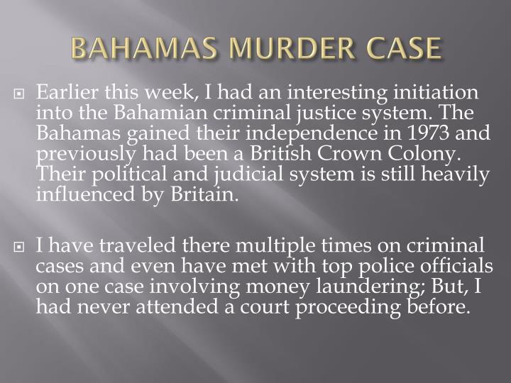 BAHAMAS MURDER CASE