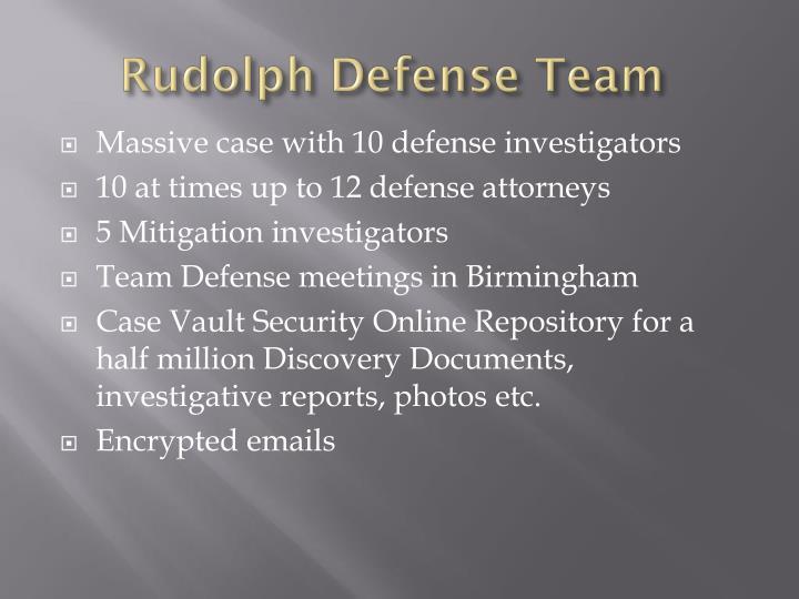 Rudolph Defense Team