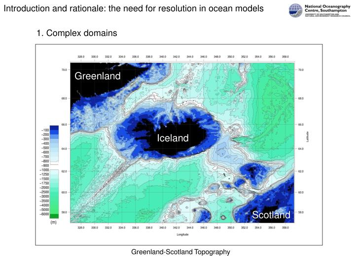 Introduction and rationale: the need for resolution in ocean models