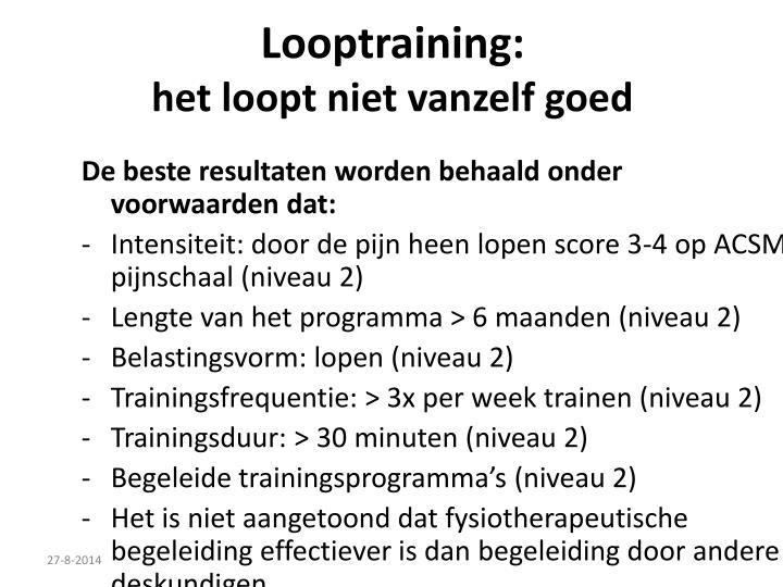 Looptraining: