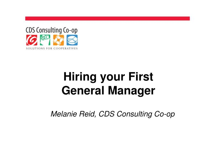 hiring your first general manager n.
