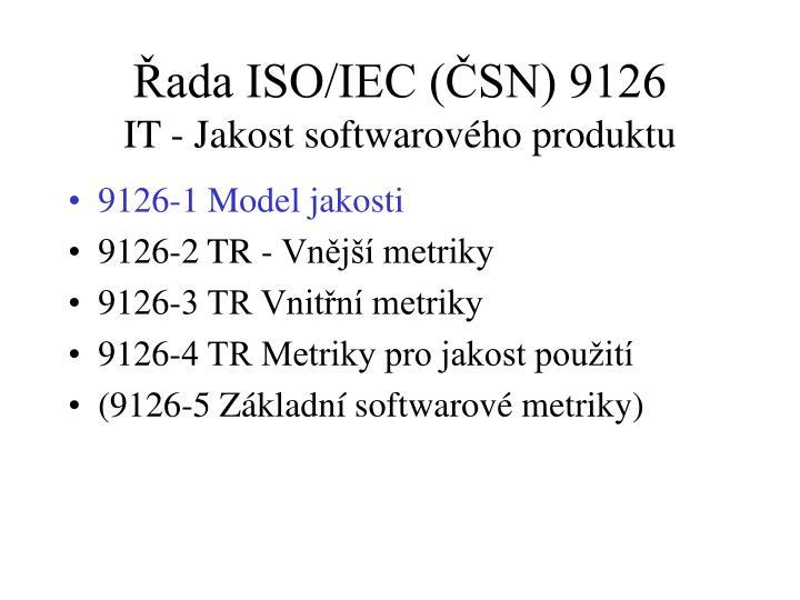 Řada ISO/IEC (ČSN) 9126