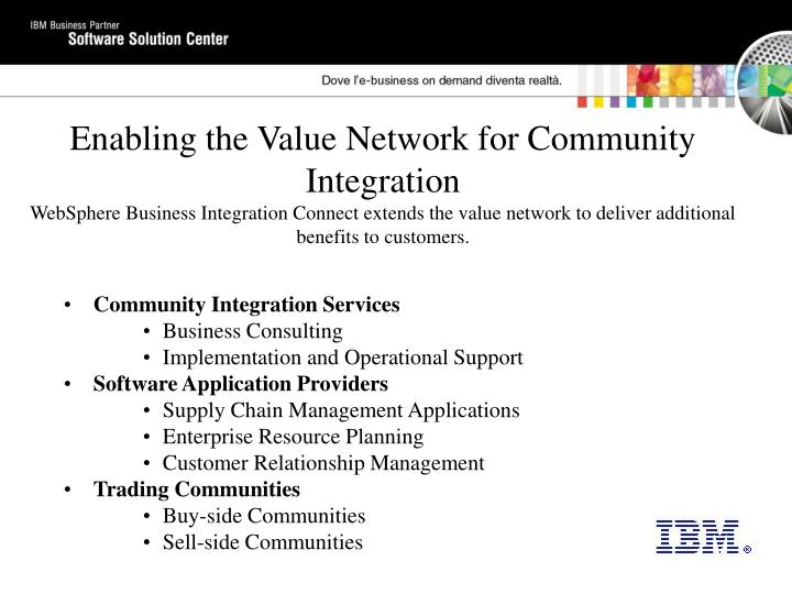 Enabling the Value Network for Community Integration