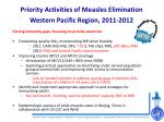 priority activities of measles elimination western pacific region 2011 2012