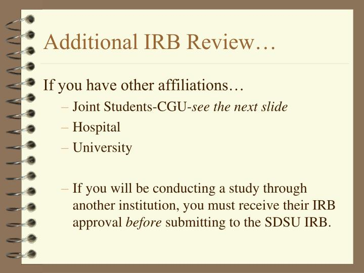Additional IRB Review…