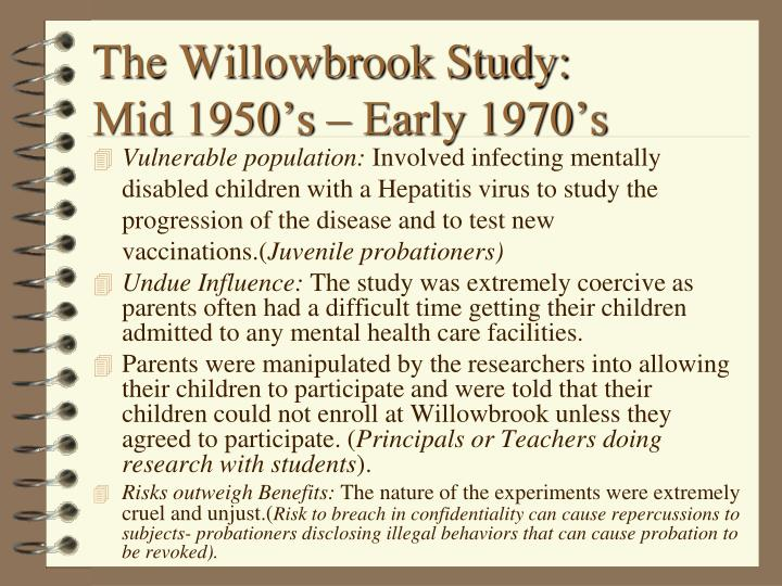 The Willowbrook Study: