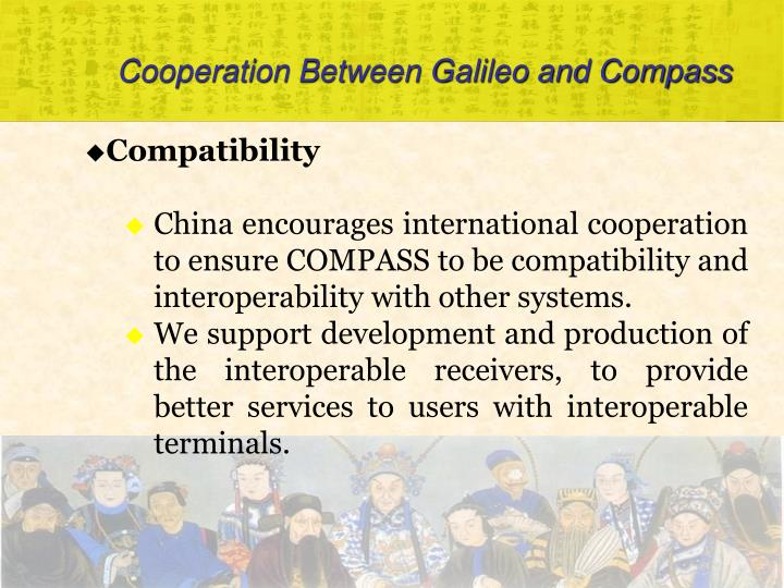 Cooperation Between Galileo and Compass