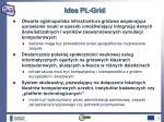 idea pl grid