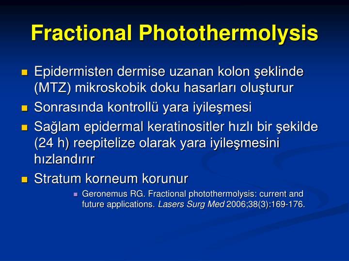 Fractional Photothermolysis