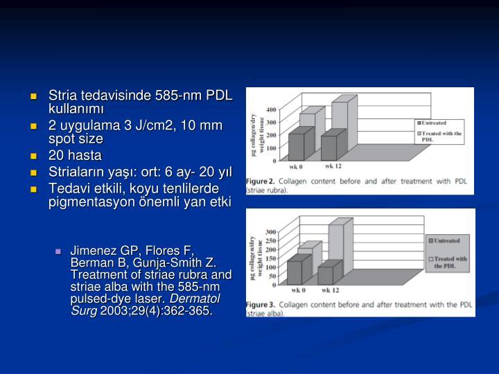 Stria tedavisinde 585-nm PDL kullanımı