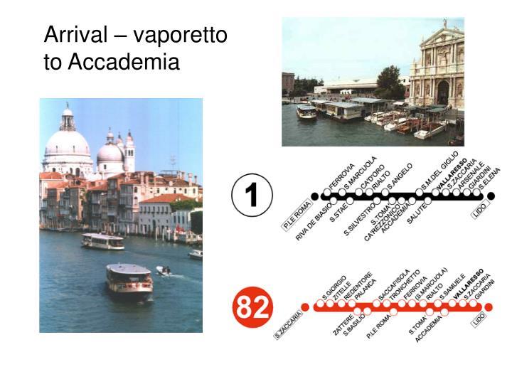 Arrival – vaporetto