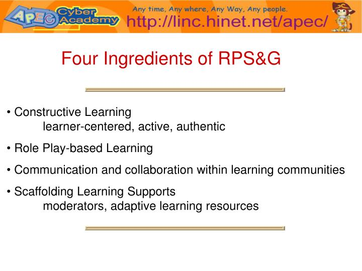 Four Ingredients of RPS&G