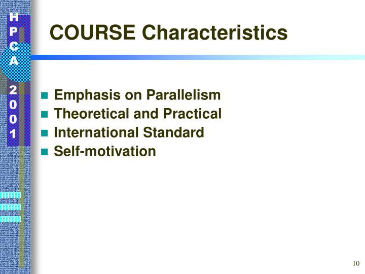 COURSE Characteristics