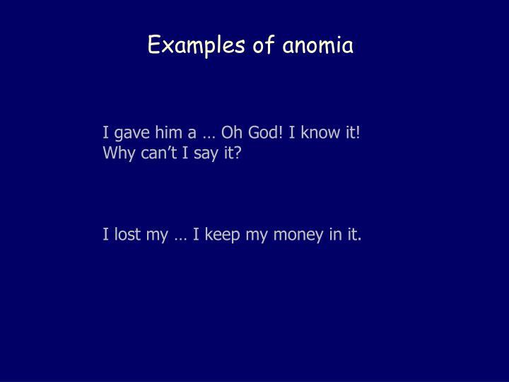Examples of anomia