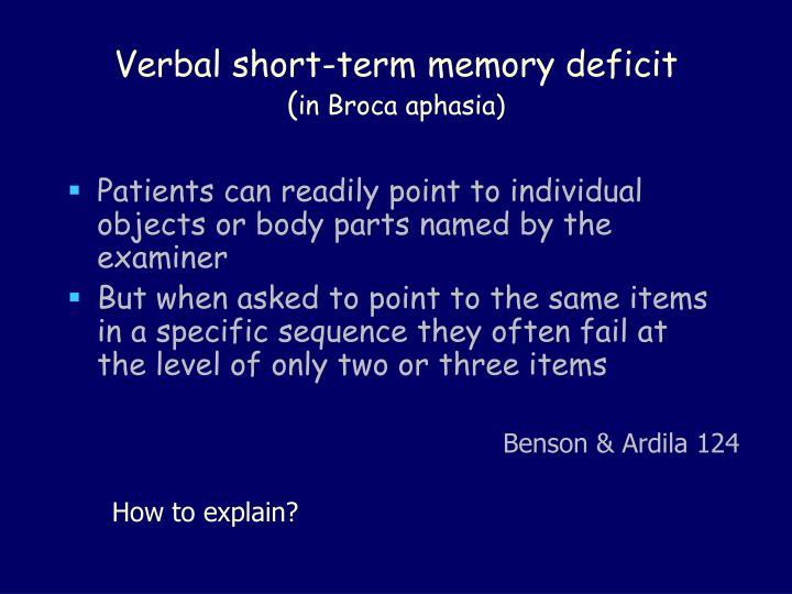 Verbal short-term memory deficit
