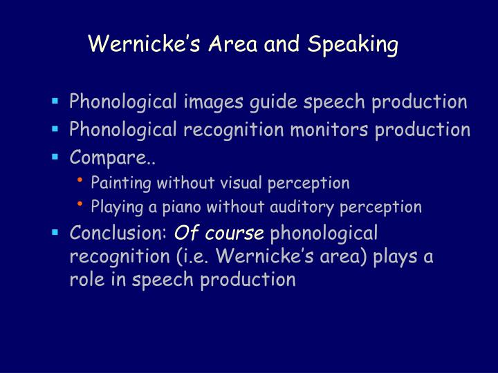 Wernicke's Area and Speaking