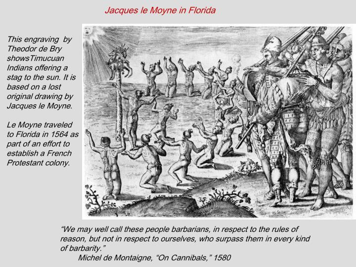 Jacques le Moyne in Florida
