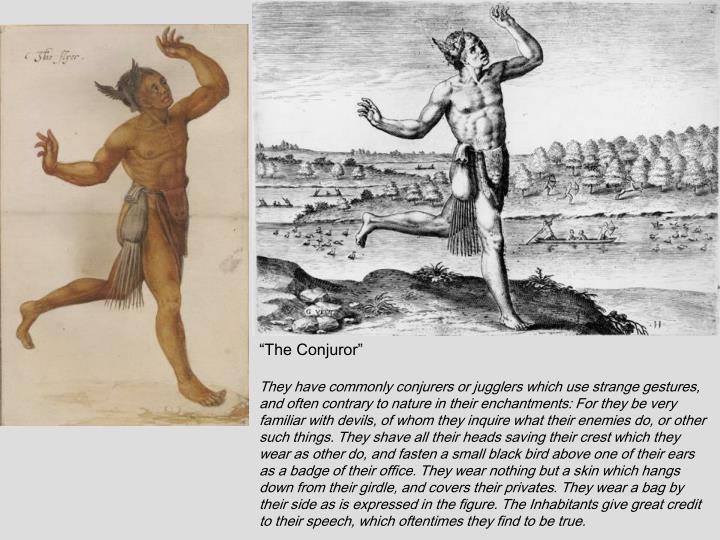 """The Conjuror"""