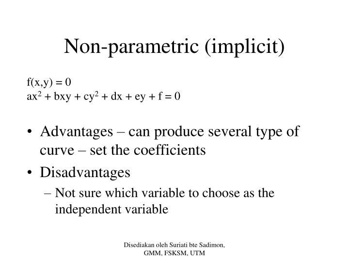 Non-parametric (implicit)