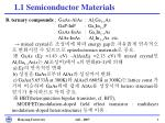 1 1 semiconductor materials3