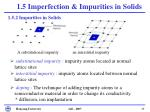 1 5 imperfection impurities in solids3