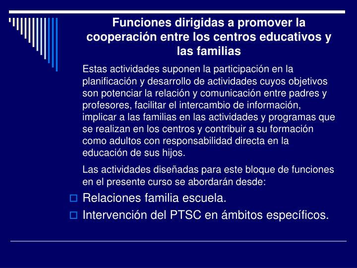 Funciones dirigidas a promover la cooperación entre los centros educativos y las familias