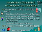 introduction of chemicals contaminants into the building