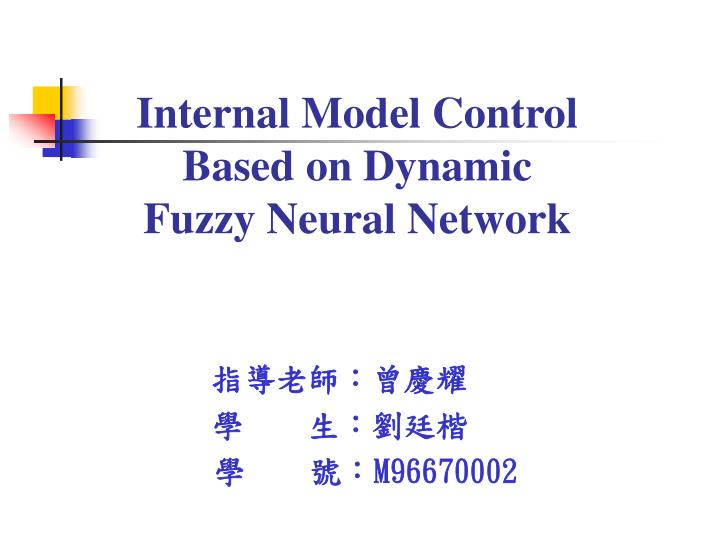 Mimo fuzzy internal model control sciencedirect.