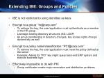 extending ibe groups and policies
