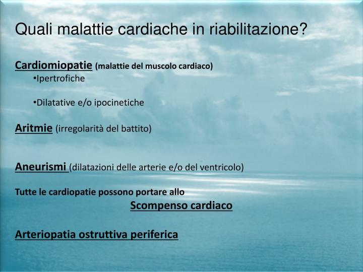 Quali malattie cardiache in riabilitazione?