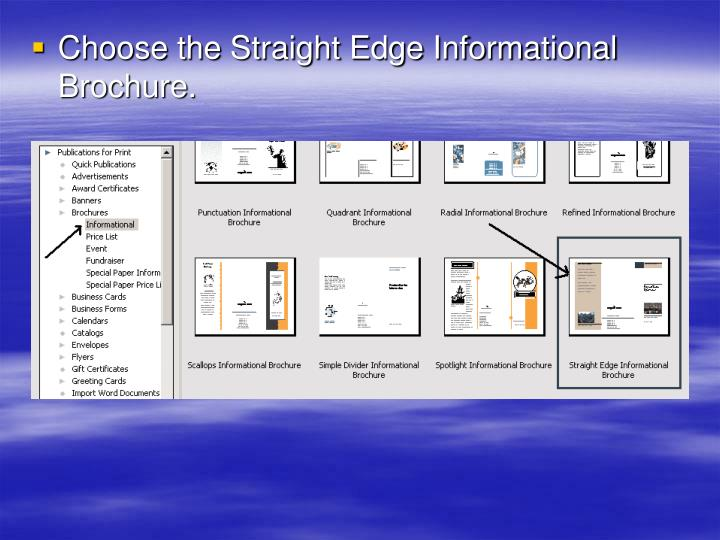 Choose the Straight Edge Informational Brochure.
