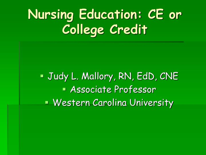 Nursing Education: CE or College Credit