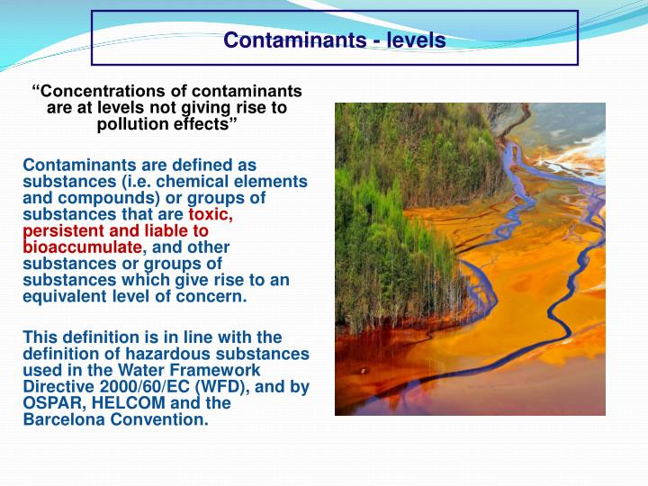 Contaminants levels