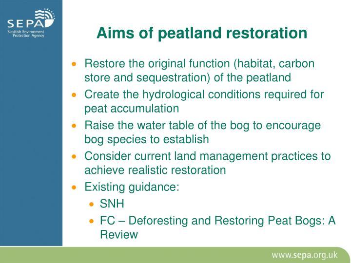 Aims of peatland restoration