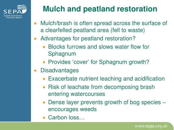 Mulch and peatland restoration