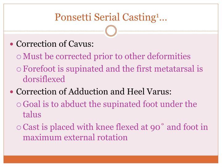 Ponsetti Serial Casting