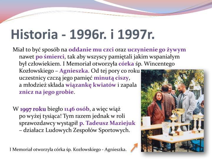 Historia - 1996r. i 1997r.