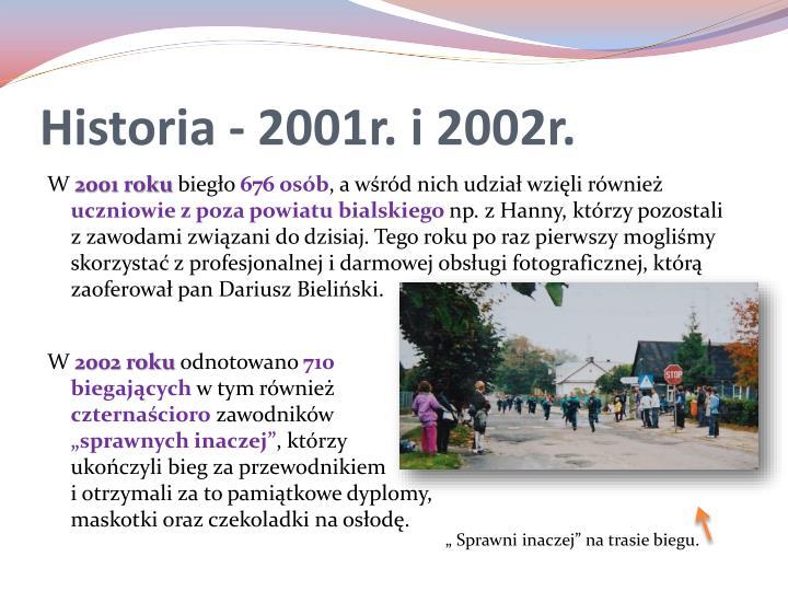 Historia - 2001r. i 2002r.