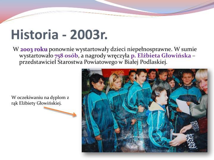 Historia - 2003r.