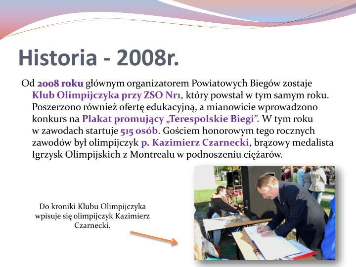 Historia - 2008r.