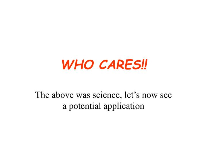 WHO CARES!!