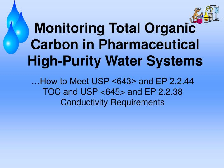 Monitoring total organic carbon in pharmaceutical high purity water systems