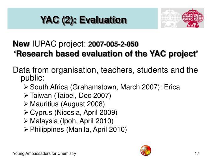 YAC (2): Evaluation