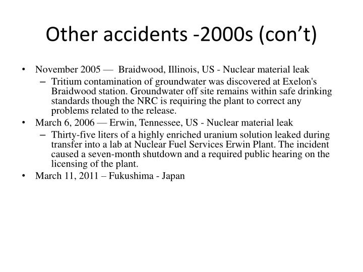 Other accidents -2000s (con't)