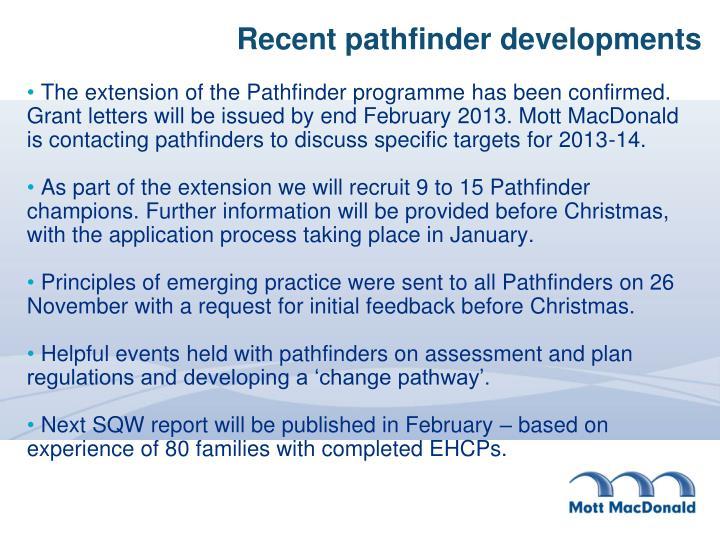 Recent pathfinder developments